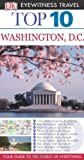 echange, troc Ron Burke, Susan Burke - DK Eyewitness Top 10 Travel Guide: Washington DC
