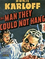 The Man They Could Not Hang [HD]