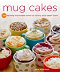 Mug Cakes: 100 Speedy Microwave Treat...