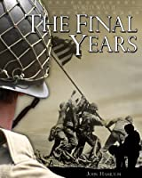 The Final Years (World War II)