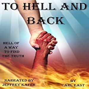 To Hell and Back | [Carl East]