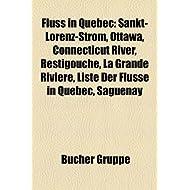 Fluss in Qu Bec: Sankt-Lorenz-Strom, Rivi Re Dumoine, Ottawa River, Rivi Re Rupert, Rivi Re Ashuapmushuan, Rivi...