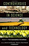 img - for Controversies in Science and Technology: From Sustainability to Surveillance book / textbook / text book
