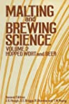 Malting and Brewing Science: Hopped W...
