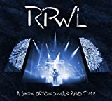 A Show Beyond Man And Time by RPWL (2013-10-01)