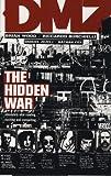 DMZ: Hidden War v. 5 (0857680684) by Wood, Brian