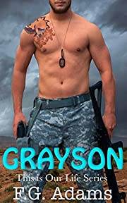 Grayson (This is Our Life Book 1)