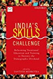 img - for India's Skill Challenge: Reforming Vocational Education and Training to Harness the Demographic Dividend book / textbook / text book