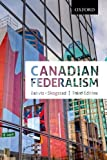 img - for Canadian Federalism Performance, Effectiveness, and Legitimacy, Third Editiojn book / textbook / text book