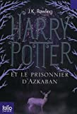 Image of Harry Potter et le Prisonnier d'Azkaban (French Language Edition of Harry Potter and the Prisoner of Azkaban) (French Edition)