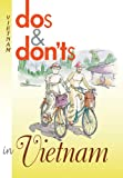 Dos & Don'ts in Vietnam