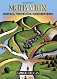 img - for Motivation: Biological, Psychological, and Environmental (2nd Edition) 2nd edition by Deckers, Lambert (2004) Hardcover book / textbook / text book