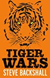 Steve Backshall Tiger Wars (The Falcon Chronicles)