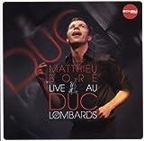 echange, troc Matthieu Bore - Live Au Duc Des Lombards