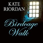 Birdcage Walk | Kate Riordan