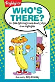 img - for Who's There?: 501 Side-Splitting Knock-Knock Jokes from Highlights book / textbook / text book