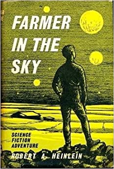 an analysis of the book farmer in the sky by robert a heinlein Farmer in the sky book summary and study guide robert a heinlein booklist robert a heinlein message board chapter analysis of farmer in the sky.