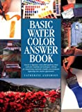 Basic Water Color Answer Book
