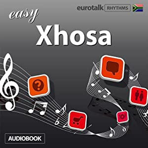 Rhythms Easy Xhosa Audiobook