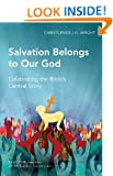 Salvation Belongs to Our God (Global Christian Library)
