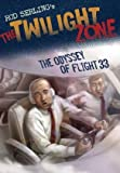 img - for The Odyssey of Flight 33 (The Twilight Zone) book / textbook / text book