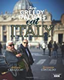 Two Greedy Italians Eat Italy by Antonio Carluccio ( 2012 ) Hardcover Antonio Carluccio