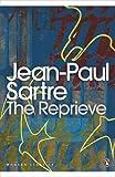 Jean-Paul Sartre The Reprieve (Penguin Modern Classics)