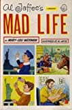 img - for By Mary-Lou Weisman: Al Jaffee's Mad Life: A Biography book / textbook / text book