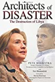 Architects of Disaster: The Destruction of Libya