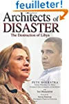 Architects of Disaster: The Destructi...