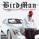 Y.U. MAD (Explicit Version) [feat. Lil Wayne] [Explicit]