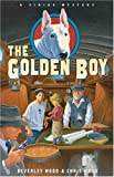 img - for The Golden Boy (A Sirius Mystery) book / textbook / text book