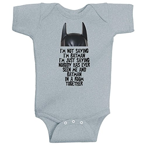 I'm Not Saying I'm Batman Funny Super Hero Onesie Heather Grey by BeeGeeTees (6 Months)