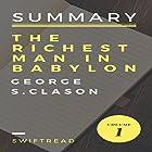 Summary: The Richest Man In Babylon by George S. Clason Hörbuch von  Swiftread Gesprochen von: Pete Beretta