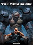 img - for The Metabaron : Book 1: The Techno-Admiral & The Anti-Baron: Oversized Deluxe book / textbook / text book