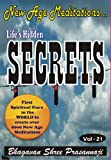 New Age Meditations...Lifes Hidden Secrets (Vol-21)