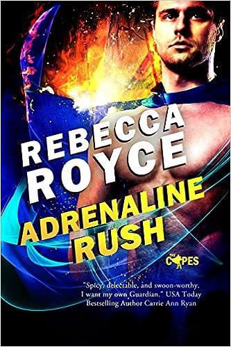 Adrenalin Rush by Rebecca Royce
