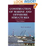 Construction of Marine and Offshore Structures, Third Edition