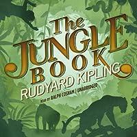 The Jungle Book I & II (       UNABRIDGED) by Rudyard Kipling Narrated by Ralph Cosham