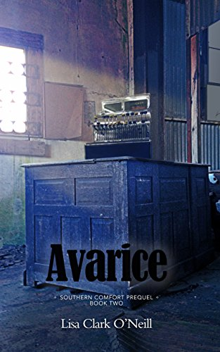 avarice-the-southern-comfort-prequel-trilogy-book-2
