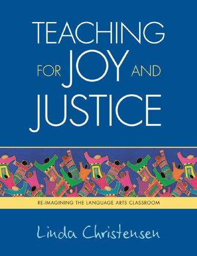 Teaching for Joy and Justice: Re-Imagining the Language...