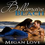 Billionaire Beach | Megan Love