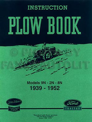 Ford 2N/8N/9N Tractor Plow & Implement Reprint Owner Manual Set (9n Ford Owners Manual compare prices)