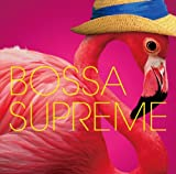 Bossa A La Mode - Bossa Supreme [Rambling Records RBCS2267]
