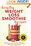 Weight Loss Smoothies: The Beginner's...