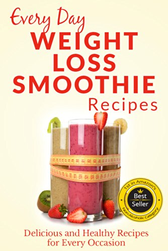 Weight Loss Smoothies: The Beginner's Guide to Losing Weight with Smoothies: Refreshing, Healthy Weight Loss Smoothies for Every Occasion (Everyday Recipes) by Ranae Richoux