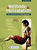 """Livre """" M�thode de Musculation """" : 110 exercices sans mat�riel - Olivier Lafay"""