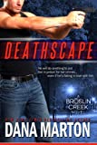 Deathscape (Broslin Creek Romantic Suspense Series Book 2)