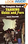 The Complete Book of Tanning Skins &...