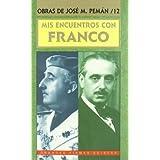 Mis encuentros con Franco (Grandes firmas Edibesa)